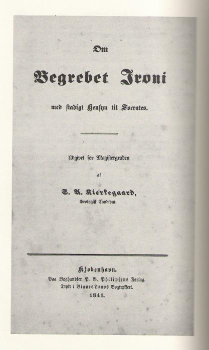 Kierkegaard Apie ironijos samprata 417x700 Apie ironijos sampratą, nuolatos atsižvelgiant į Sokratą  (I)
