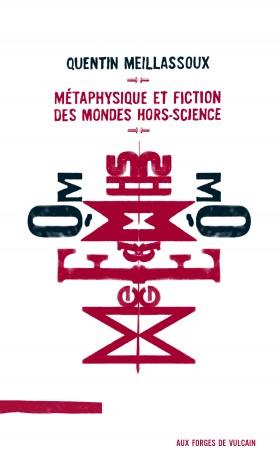 Métaphysique et fiction des mondes hors-science